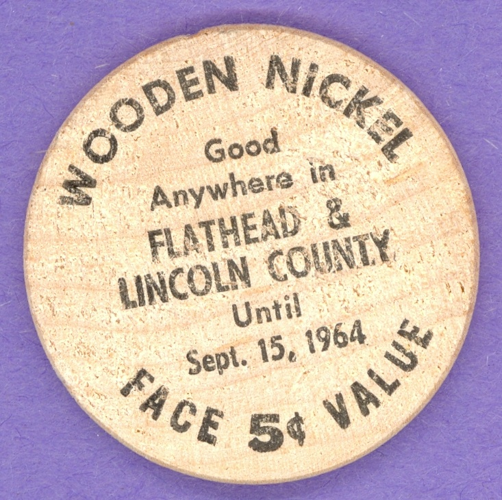 1964 Flathead & Lincoln County Montana Wooden Nickel