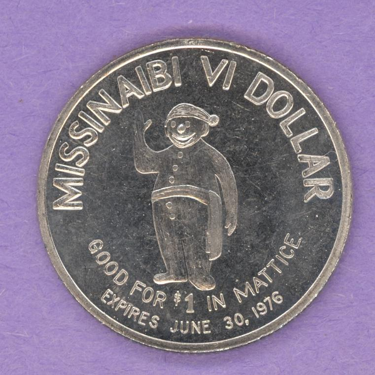 1976 Mattice Val Cote Ontario Trade Token or Dollar Snowman Missinaibi Dollar
