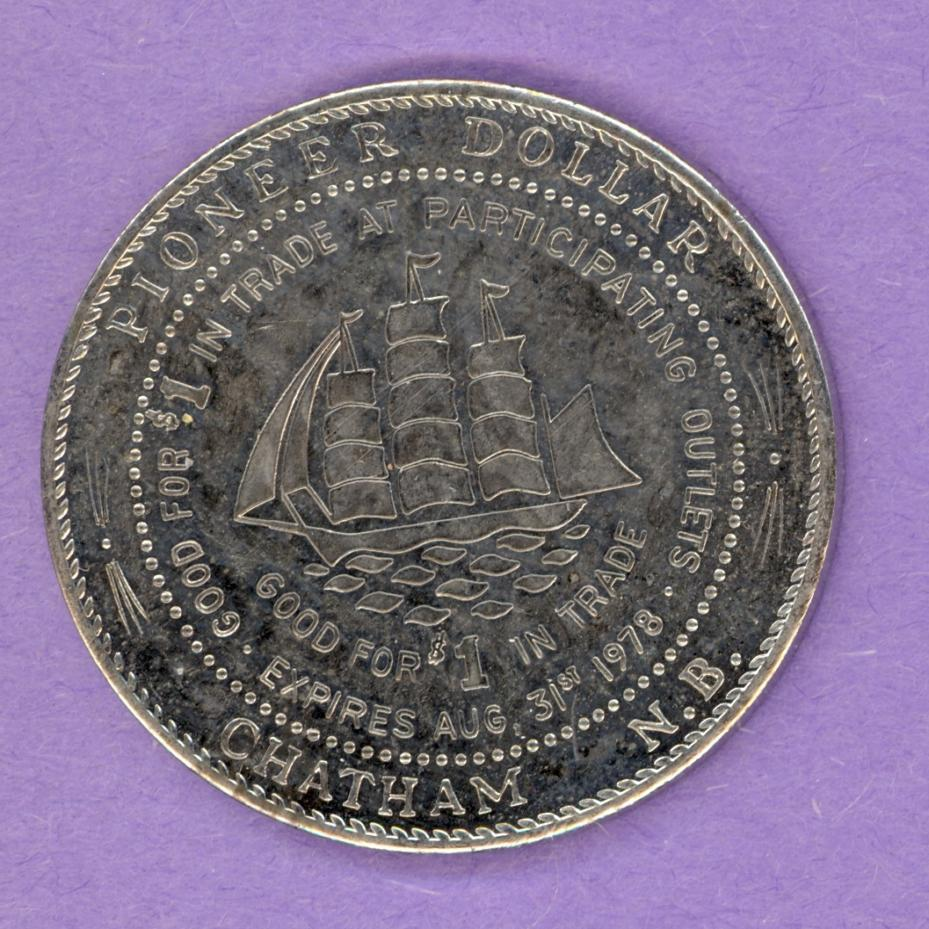 1978 Chatham New Brunswick Municipal Trade Token or Dollar Lumberjack Ship