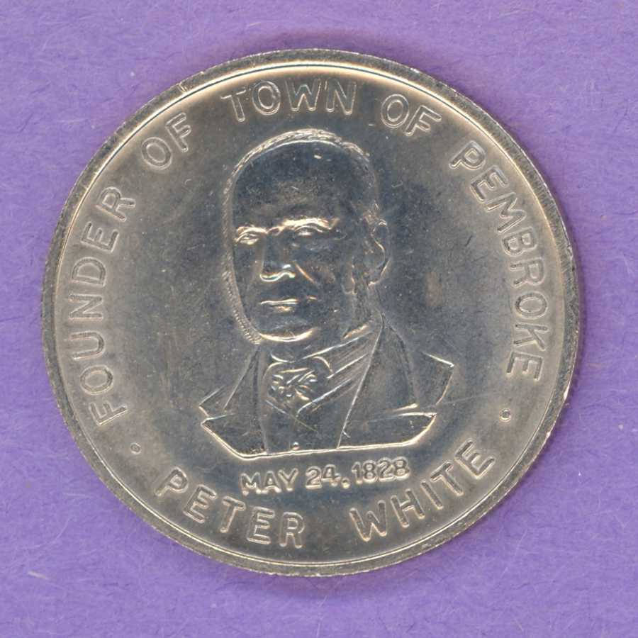 1978 Pembroke Ontario Trade Token or Dollar Peter White Founder of the Town