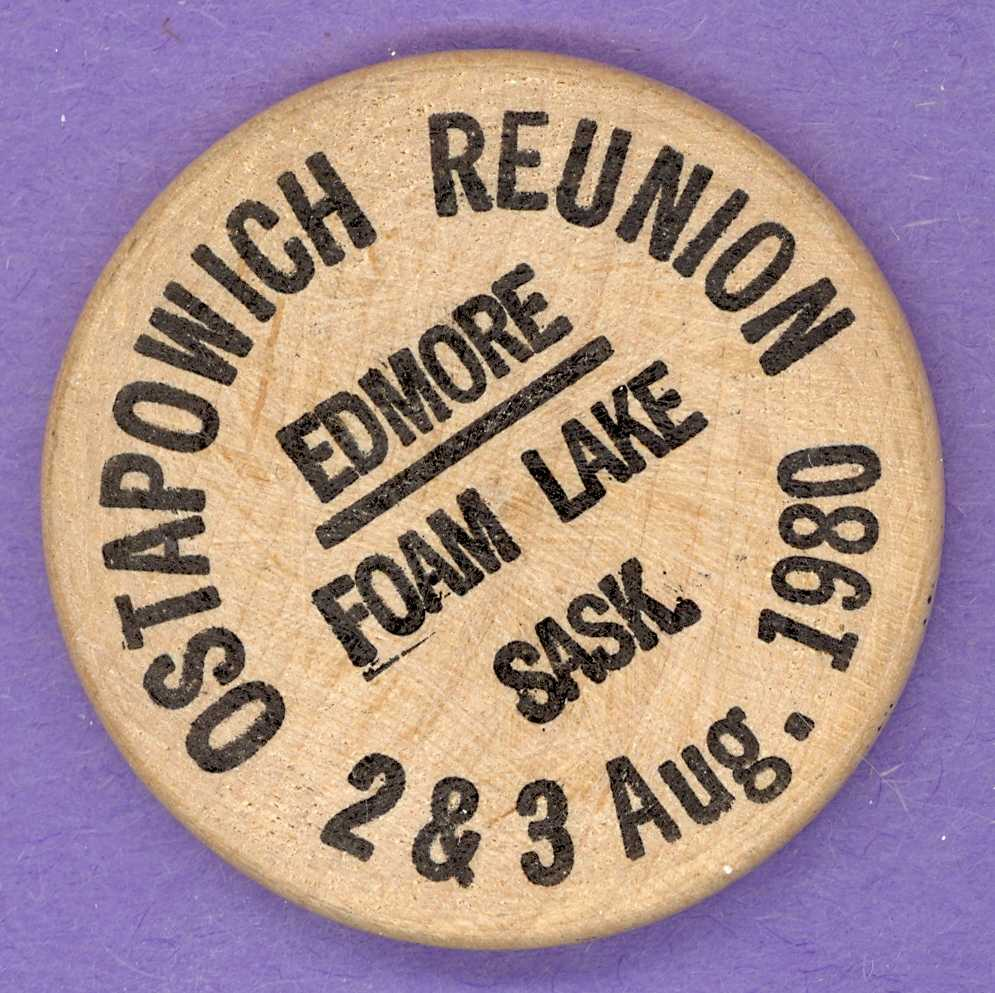 1980 Ostapowich Reunion Saskatchewan Wooden Nickel