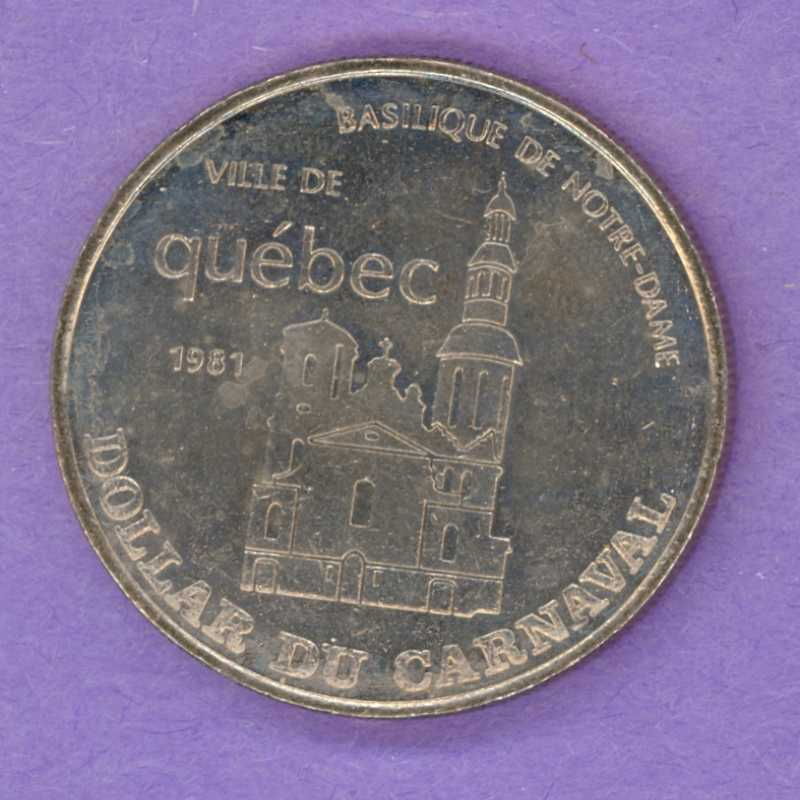 1981 Quebec City Quebec Trade Dollar or Token 1964 Effigy Notre-Dame Basilica