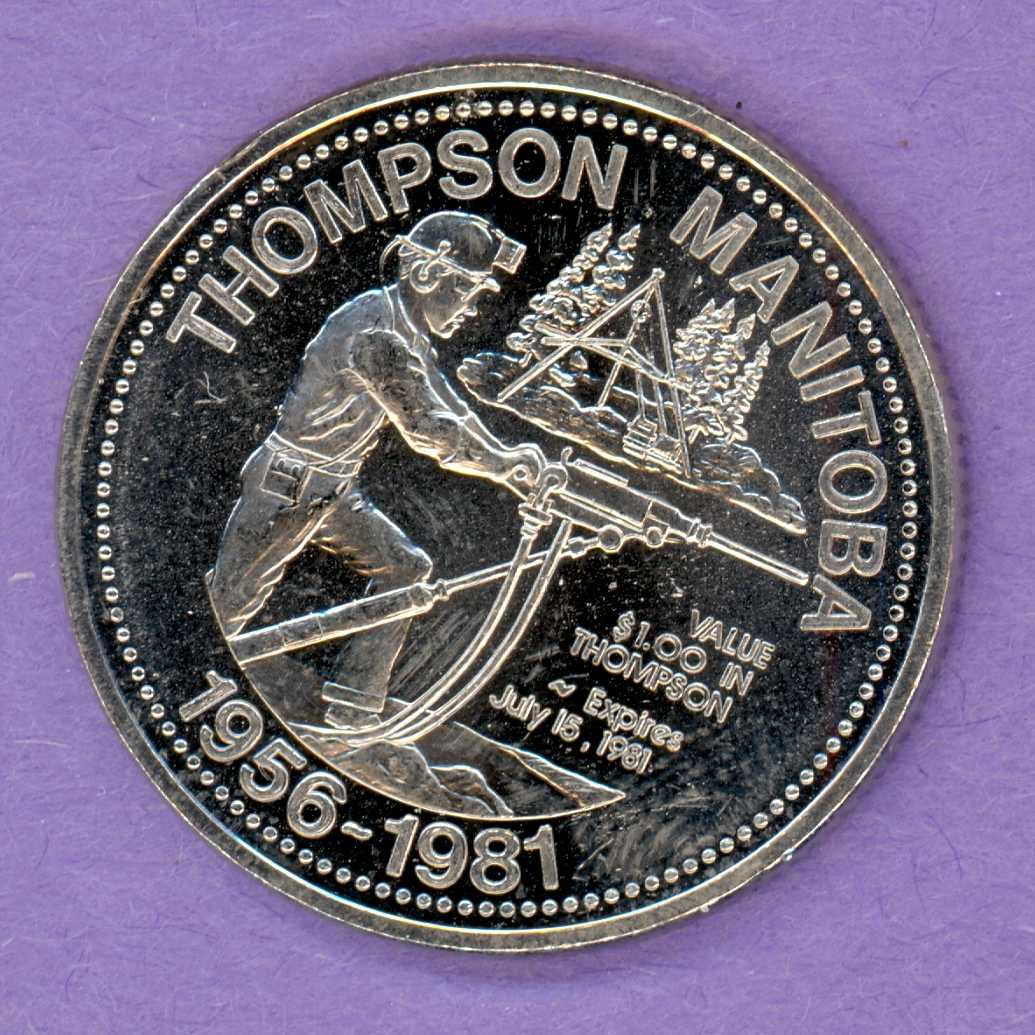 1981 Thompson Manitoba Trade Token or Dollar Miner Drilling Northern Lights