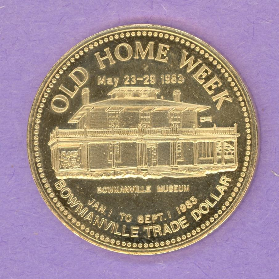 1983 Bowmanville Ontario Trade Token or Dollar Museum Crest NUMBERED GOLD PLATED