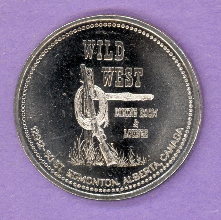 1983 Wild West Dining Room and Lounge Edmonton Alberta Private Trade Token