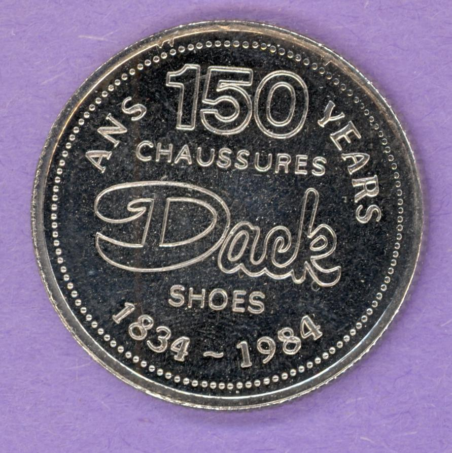 1984 Dack's Shoes Toronto Ontario Private Trade Token 150th Anniversary