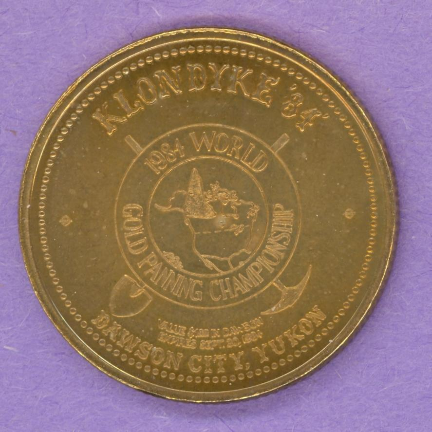 1984 Dawson City Yukon Trade Token or Dollar World Gold Panning Championship
