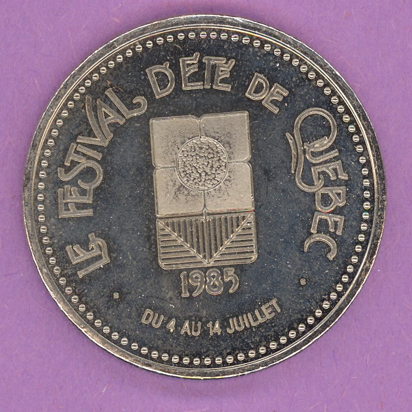 1985 La Grande Allee Quebec Private Trade Token or Dollar Le Festival L'ETE de Quebec NICKEL BONDED STEEL