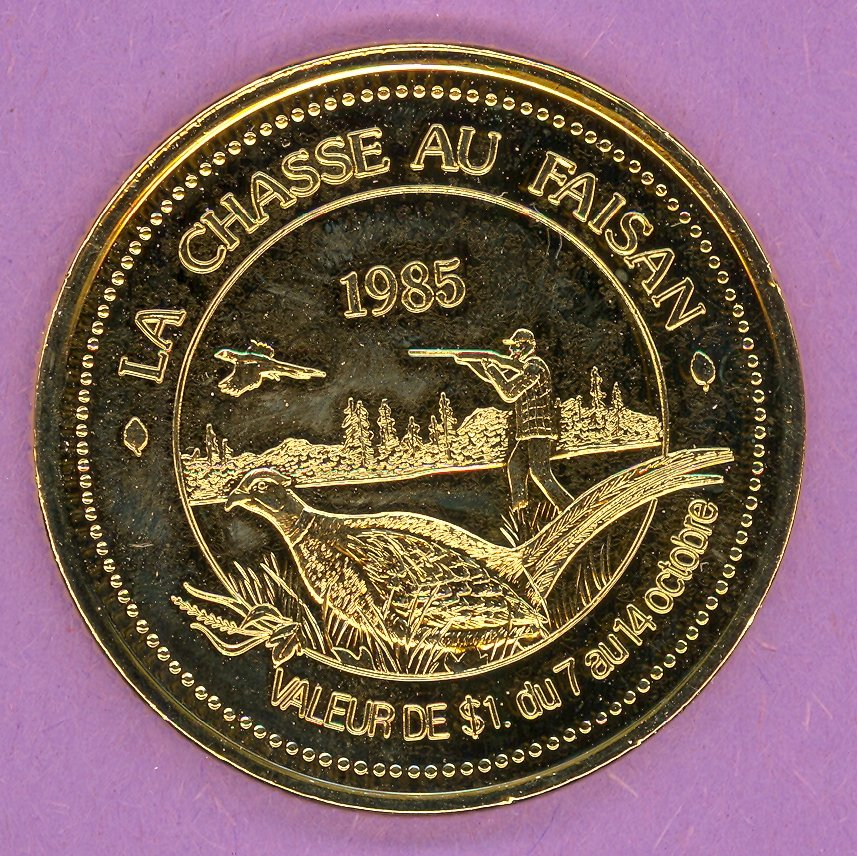 1985 Rimouski Quebec Municipal Trade Token or Dollar Pheasant Hunting Festival Logo GOLD PLATED