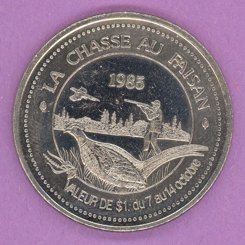 1985 Rimouski Quebec Municipal Trade Token or Dollar Pheasant Hunting Festival Logo NICKEL BONDED STEEL