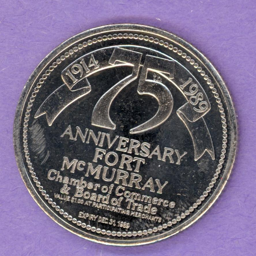 1989 Fort McMurray, Alberta Trade Dollar - Anniversary