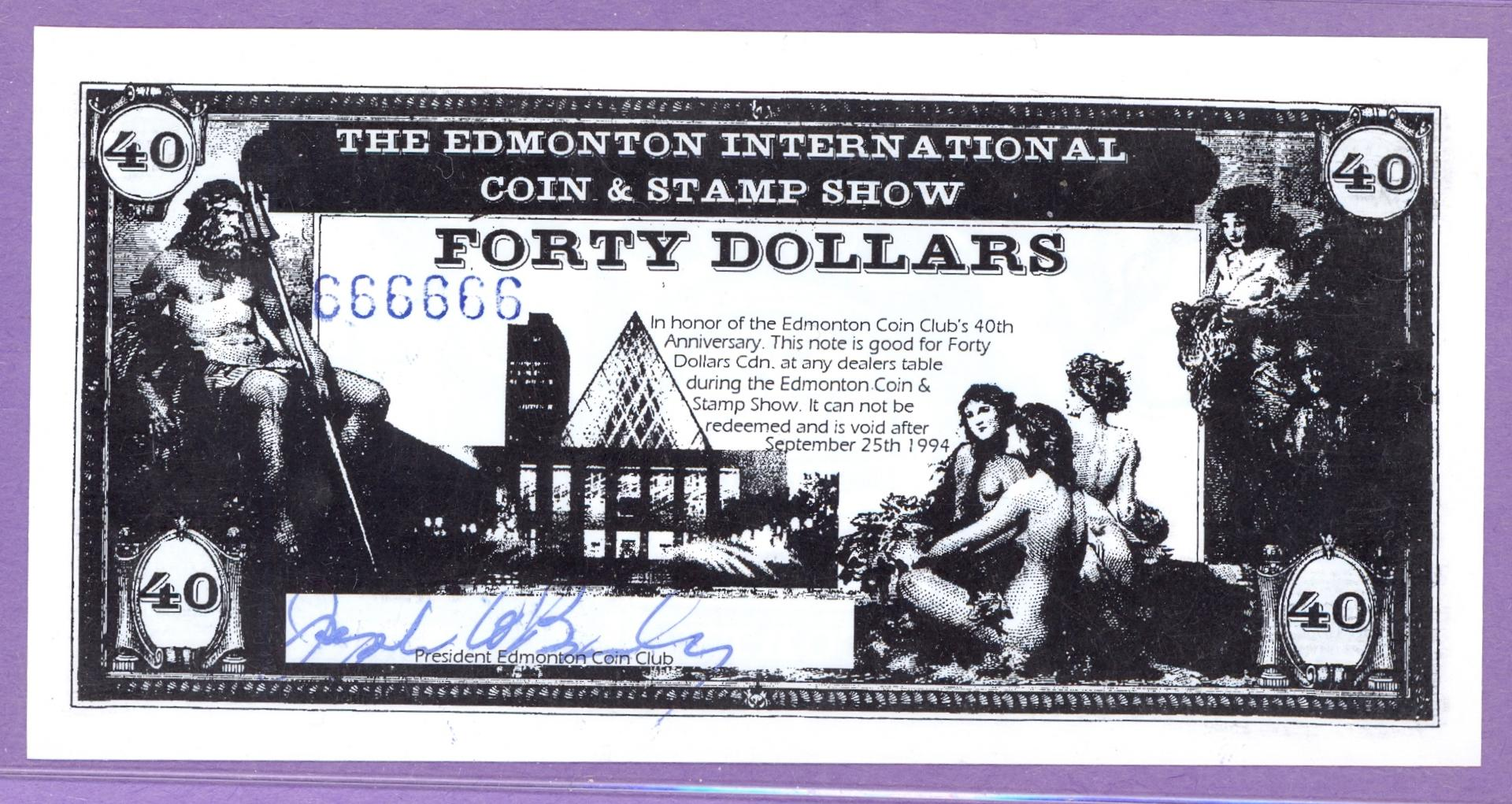 1994 Edmonton Coin Show 40th Anniversary $40 Coupon s/n 666666