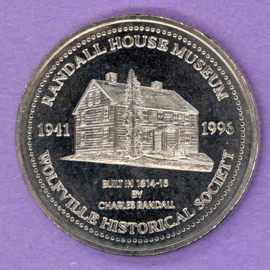 1996 Wolfville Nova Scotia Trade Token or Dollar Randall House Museum