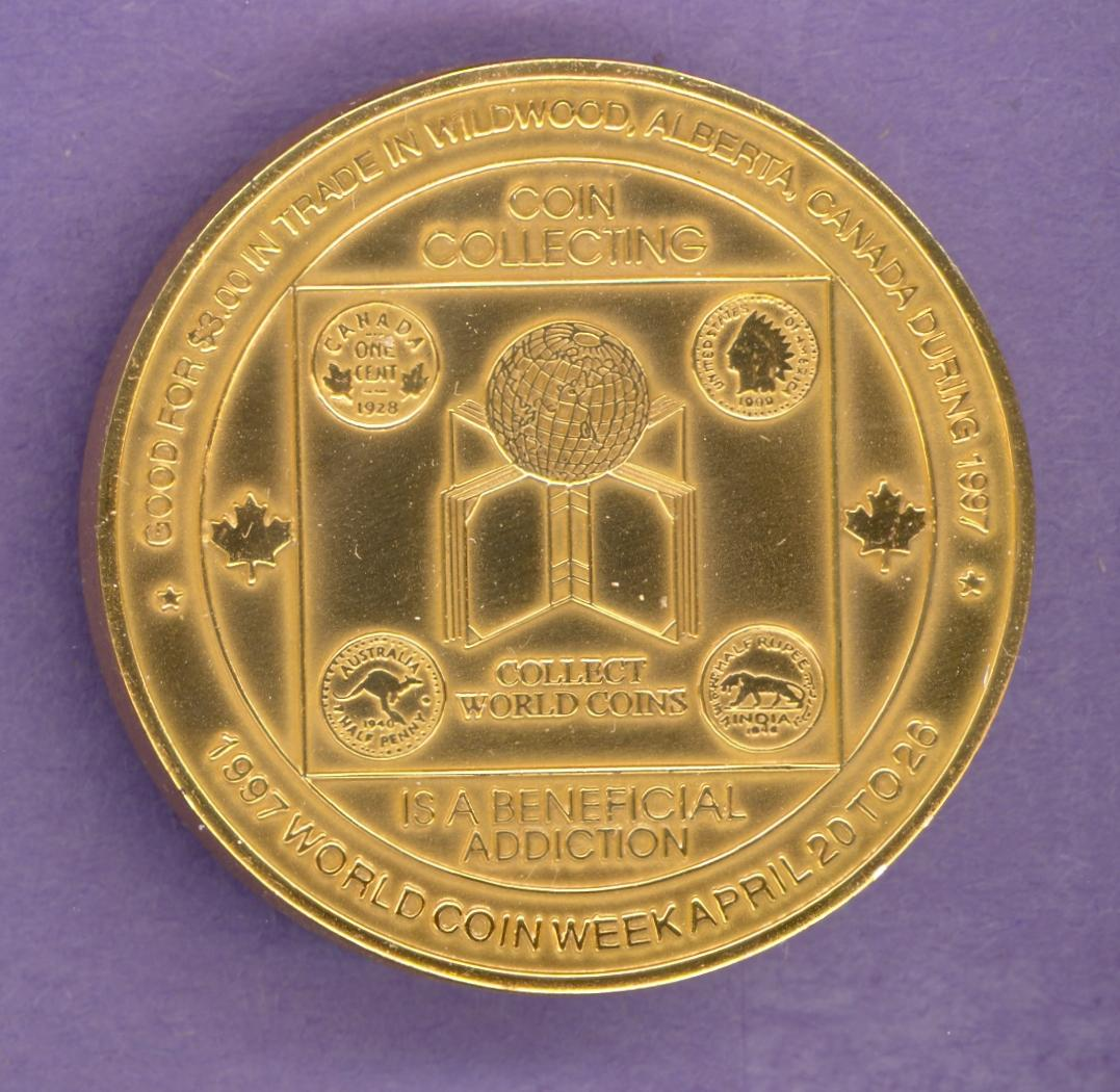 1997 Wildwood Alberta Trade Dollar Coin Week Gold Plate