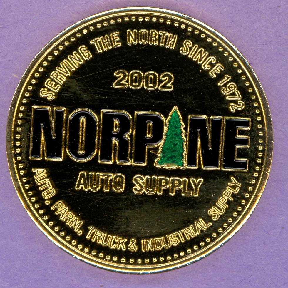 2002 La Crete Alberta Trade Token or Dollar Norpane Auto Supply Trees Enameled Gold Plated