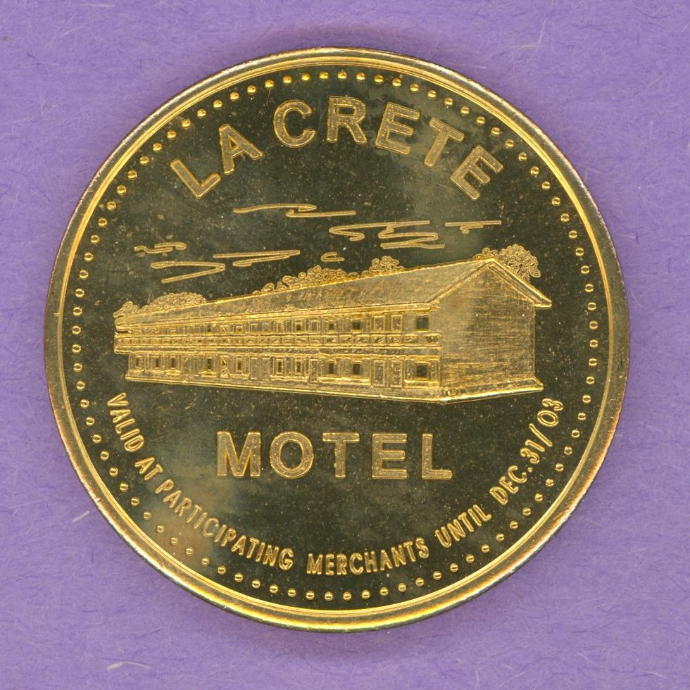 2003 La Crete Alberta Municipal Trade Token or Dollar La Crete Motel Main Street Brass