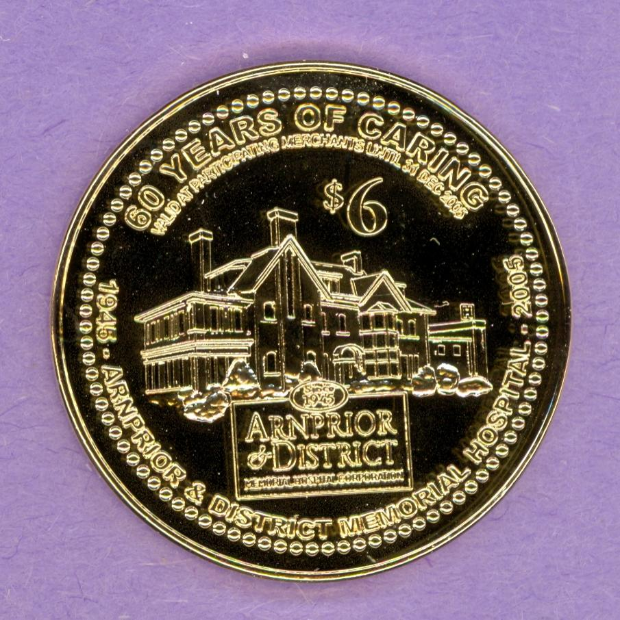 2005 Arnprior Ontario Trade Token or Dollar 60 Years of Caring Building Rose Gold Plated