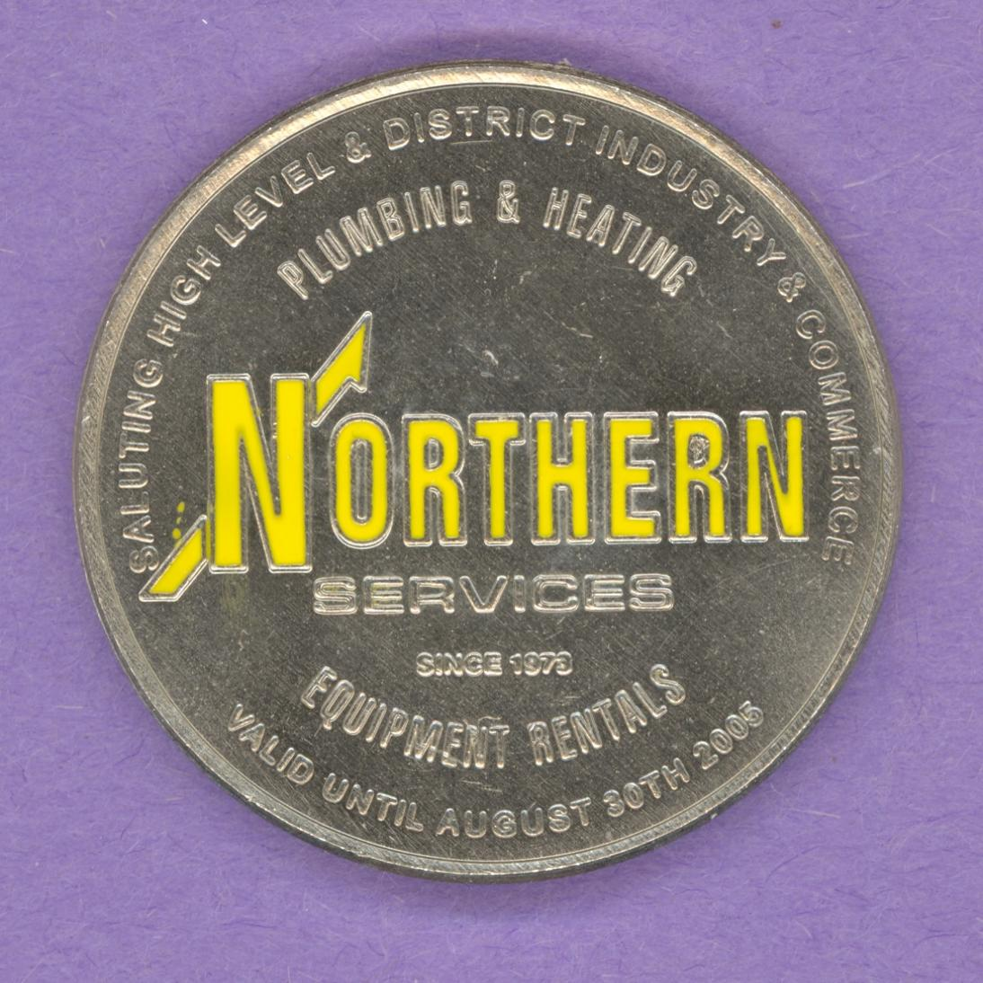 2005 High Level Alberta Trade Token or Dollar Northern Services Enameled NS