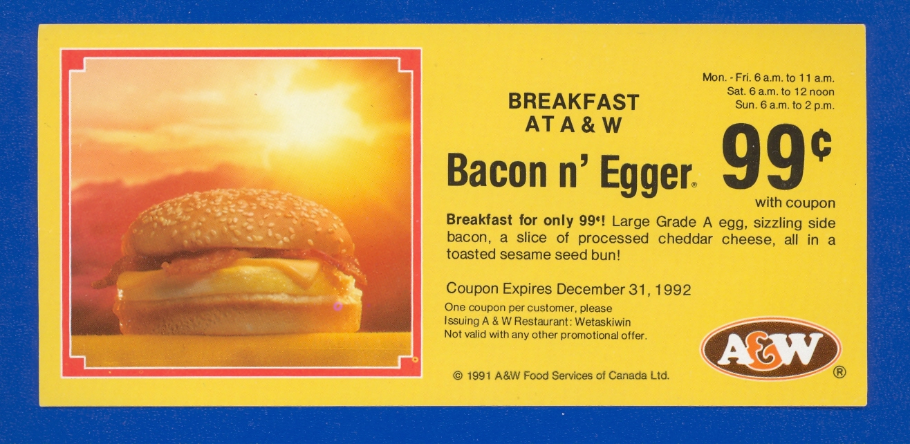 1992 A & W 99c Bacon n' Egger Coupon Wetaskiwin