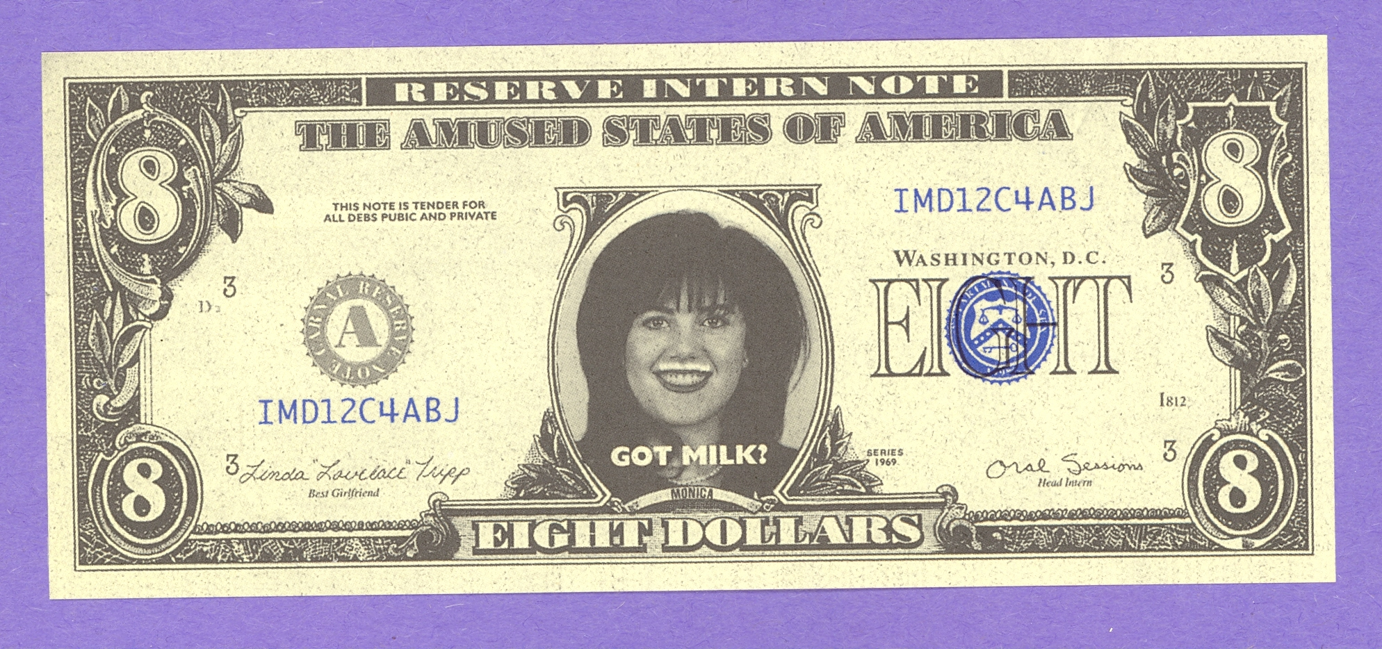 Monica Lewinski Eight Dollar Got Milk Fantasy Note