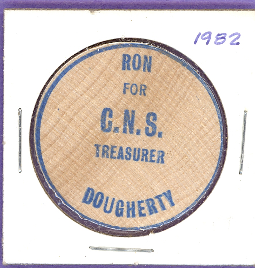 Ron Dougherty For CNS Treasurer Wooden Nickel