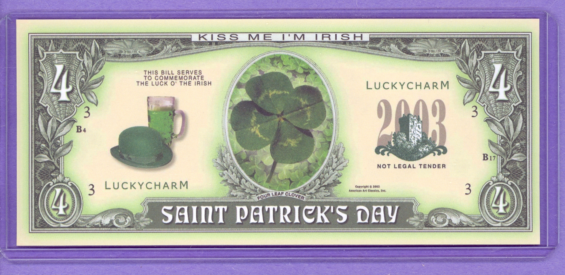 Saint Patrick's Day $4 Note - 2003