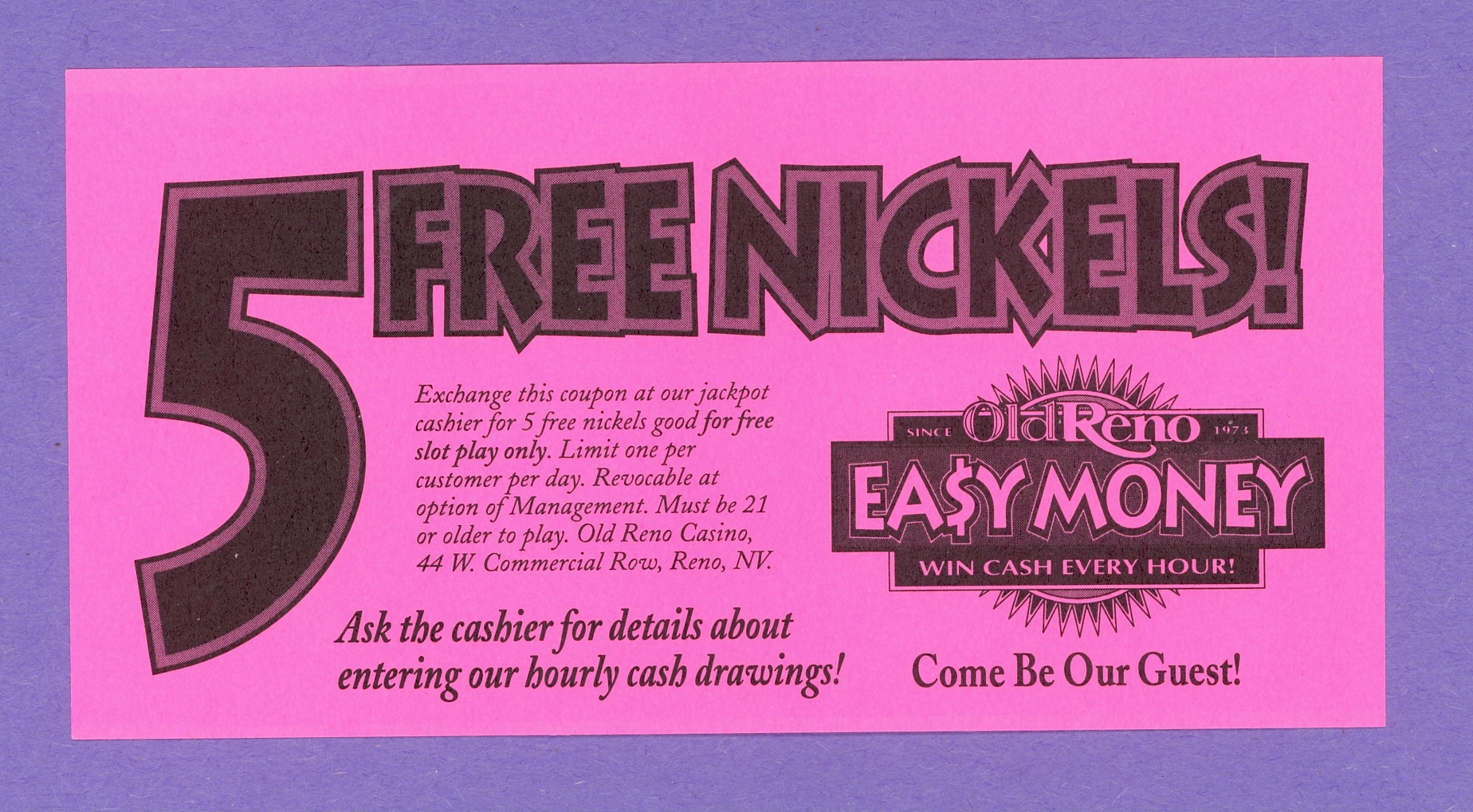 5 Free Nickels Old Reno Casino Reno Nevada