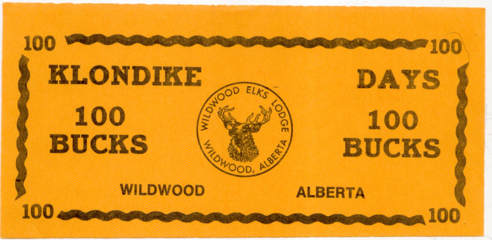 Wildwood Alberta 100 Bucks undated Klondike Note